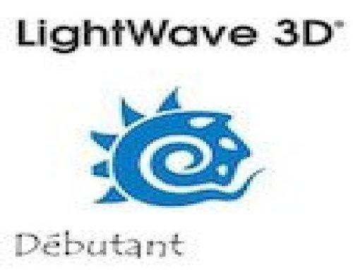 Formation Lightwave 3D – Débutants